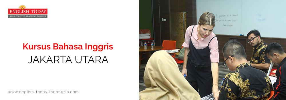Kursus Bahasa Inggris Jakarta Utara