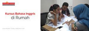 Kursus Bahasa Inggris di Rumah