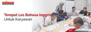 Tempat les bahasa inggris untuk karyawan